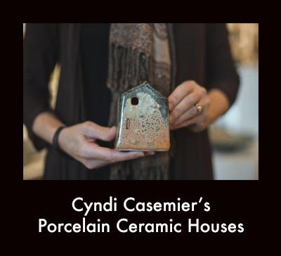 Cyndi Casemier's porcelain ceramic house
